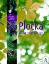 PLOCKA vilda matväxter
