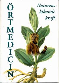 Örtmedicin  Naturens läkande kraft