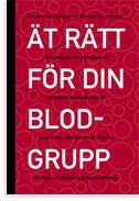 Ät rätt för din blodgrupp