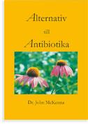 Alternativ till antibiotika