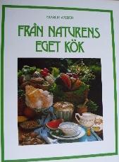 Från naturens eget kök