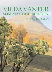 Vilda växter som mat och medicin  slutsåld