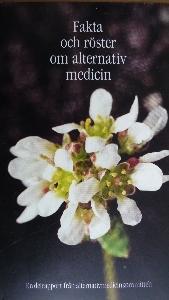 Fakta och röster om alternativ medicin