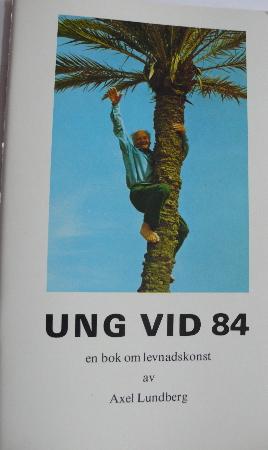 UNG VID 84 -  En bok om levnadskonst