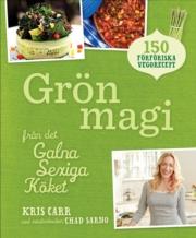 Grön magi - från det Galna Sexiga Köket