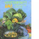 Vegetariskt? Ja! : hälsosam och smal mat