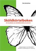 Sköldkörtelboken - en handbok om sköldkörtelhormonbrist
