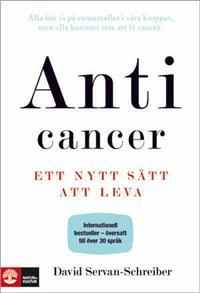 Anticancer - ett nytt sätt att leva