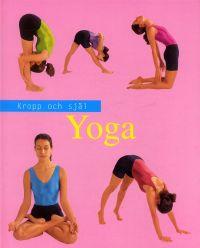 Kropp och själ - Yoga