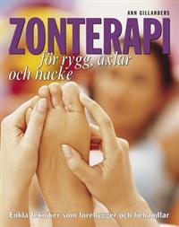 Zonterapi för rygg, axlar och nacke : enkla metoder som förebygger och behandlar