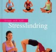 Stresslindring