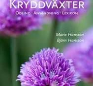 Kryddväxter: odling, användning, lexikon
