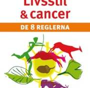 Livsstil och cancer : de 8 reglerna