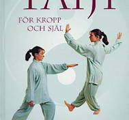 Taiji Och Qigong För Kropp Och Själ